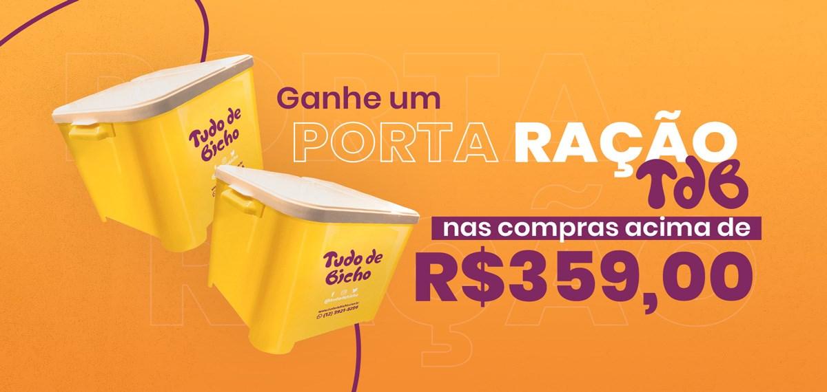 Ganhe 1 Porta Ração em compras acima de R$359,00
